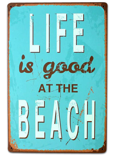 "Blechschild ""Life is good at the Beach"" Aqua"